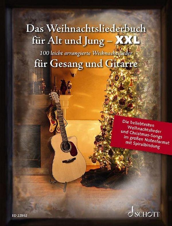 Das Weihnachtsliederbuch für Alt und Jung für Gesang und Gitarre - XXL